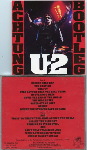 U2 - Atchung Bootleg  ( 2 CD!!!!! set )( Swingin' Pig )( Astrodome , Houston , Texas , USA , October 14th , 1992 )