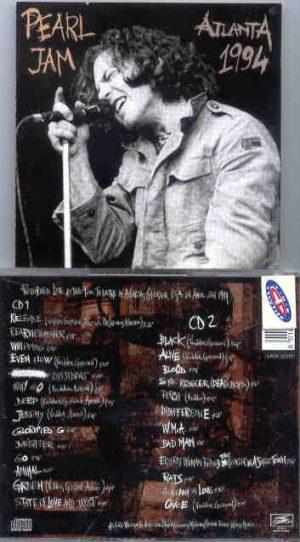 Pearl Jam - Atlanta 1994 ( 2 CD!!!!! set ) ( Atlanta , Georgia , USA , April 3rd , 1994 )