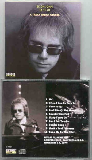 Elton John - A Truly Great Rocker ( Fillmore West , San Francisco , CA , USA , Nov 13th , 1970 )