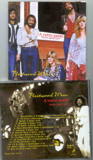 Lindsey Buckingham Fleetwood Mac - A Votre Sante ( Paris , April 1977 ) ( Yellow Cat )