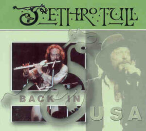 Jethro Tull - Back In The USA