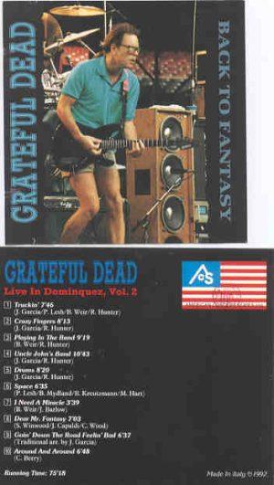 Grateful Dead - Back To Fantasy ( Live in Dominquez Vol 2 )