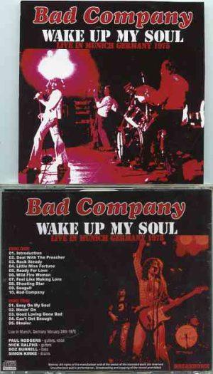 Bad Company - Wake Up My Soul ( 2 CD!!!!! SET ) ( Munich , Germany , February 24th , 1975 )