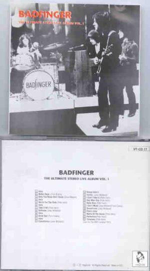 Badfinger - The Ultimate Stereo Live Album ( Vigotone )