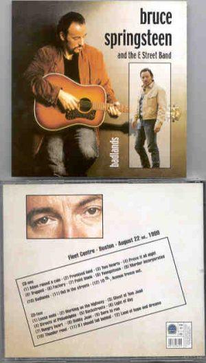 Bruce Springsteen - Badlands ( 2 CD!!!!! set ) Fleet Center , Boston , Massachusetts , USA , August 22nd , 1999 )