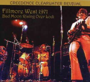 Creedence Clearwater Revival / John Fogerty - Bad Moon Rising Over Lodi ( Live at Fillmore West , San Francisco , CA , USA , July 4th , 1971 )