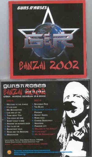 Guns N' Roses - Banzai 2002 ( 2 CD!!!!! SET ) ( Chiba Marine Stadium ,Tokyo , Japan , August 18th , 2002 )