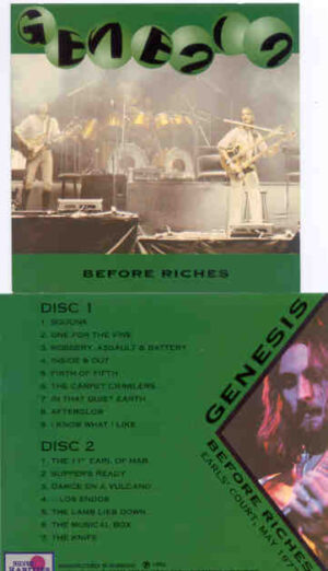 P. Gabriel  /  GENESIS  /  P. Collins - Before Riches ( Silver Rarities ) ( 2 CD!!!!! SET ) ( Earl's Court , May 1977 )
