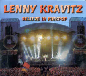 Lenny Kravitz - Believe In Pinkpop ( Pinkpop Festival , Landgraaf , Holland , May 20th , 2002 )