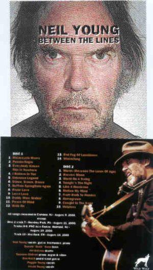 Neil Young / CSNY - Between The Lines ( 2 CD!!!!! set ) ( Camden , NJ , USA , August 9th , 2000 plus Bonustracks )