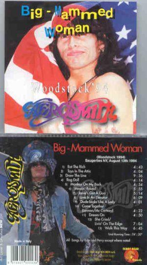 Aerosmith - Big Mammed Woman ( Saugerties , NY , USA , August 13th , 1994 )