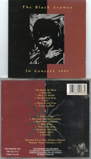 Black Crows - In Concert 1993 ( 2 cd set ) ( February 6th , 1993 , Houston , Texas, USA ) ( Swingin' Pig )