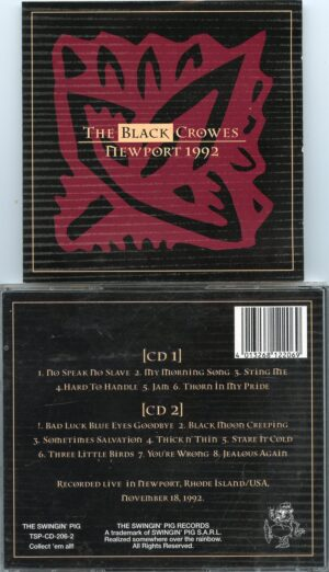Black Crows - Newport 1992 ( 2 cd set ) ( Swingin' Pig ) ( November 18th , 1992 , Newport , Rhode Island , USA )