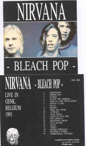 Nirvana - Bleach Pop ( Live In Genk , Belgium , 1991 )