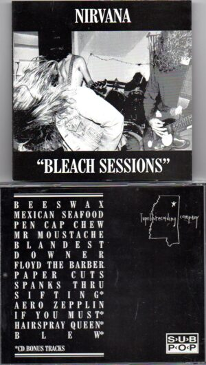 Nirvana - Bleach Sessions ( Recorded in Seattle at Reciprocal Recording by Jack Endino )