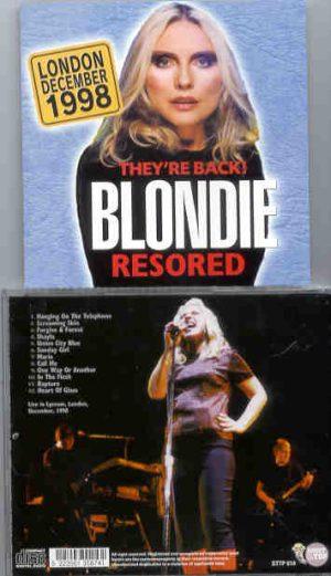 Blondie - Restored ( Live at The Lyceum , London , UK , December 1998 ) ( STTP )