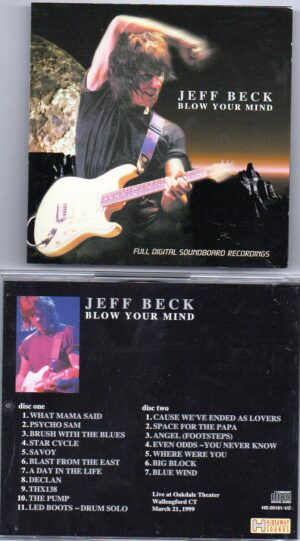 Jeff Beck - Blow Your Mind ( 2 CD!!!!! set )  ( Live at Oakdale Theater , Wallengford , CT , March 21st , 1999 )