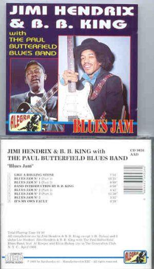 Jimi Hendrix - Blues Jam  ( W/ B.B. King and The Paul Butterfly Blues Band ) ( Alegra )