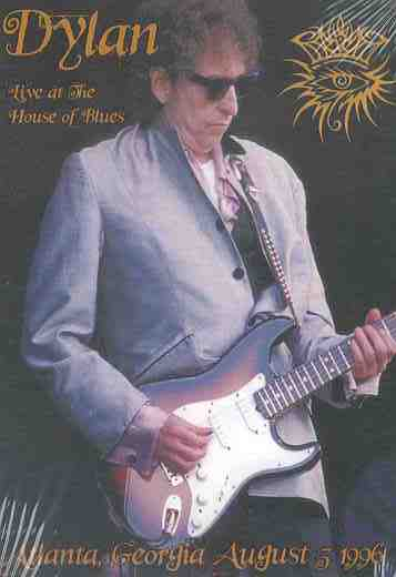 DVD Bob Dylan - Live at The House Of Blues ( Atlanta , Georgia , August 3rd , 1996 )