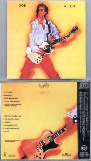 Bob Welch - Bob Welch   ( Album on CD )