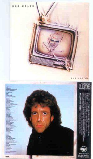 Bob Welch - Eye Contact  ( Album on CD )