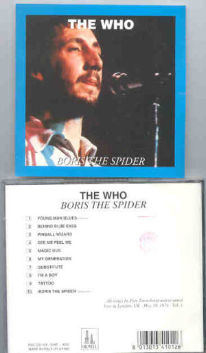 The Who - Boris The Spider ( London , UK , May 18th , 1974 vol. 1 ) ( Oil Well )