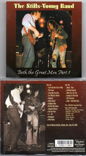 Neil Young / CSNY - Both The Great Men Pt.1 ( Stills-Young Band ) ( Boston Garden , Boston , MA , June 28th 1976 )