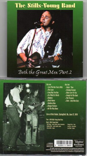 Neil Young / CSNY - Both The Great Men Pt.2 ( Stills-Young Band )( Civic Center , Springfield , Ma , June 27th , 1976 )