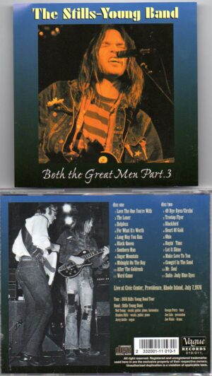Neil Young / CSNY - Both The Great Men Pt.3 ( Stills-Young Band )( Civic Center , Providence , Rhode Island , July 7th , 1976 )