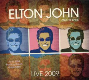 Elton John - Bowling Green Wiesbaden 2009 ( 3 CD ) ( Complete Concert at Wiesbaden , Germany , June 30th , 2009 )