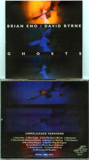 Brian Eno - Ghosts  ( With David Byrne ) ( 13 Unreleased Tracks )