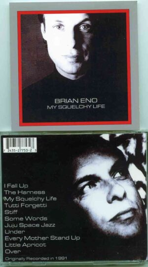 Brian Eno - My Squelchy Life ( Original Album On CD )