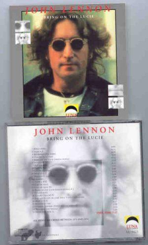 John Lennon - Bring On The Lucie ( Luna Recs.)