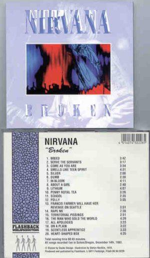 Nirvana - Broken ( Salem , Oregon , December 14th , 1993 ) ( Flashback )
