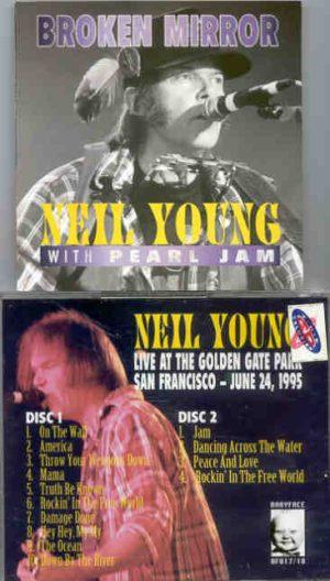 Neil Young / CSNY - Broken Mirror ( 2 CD!!!!! SET ) ( Golden Gate Park , San Francisco , June 24th , 1995 )