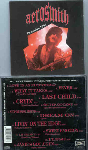 Aerosmith - Bruxelles 1993 ( Recorded Live in Bruxelles , Belgium , October 31st , 1993 )