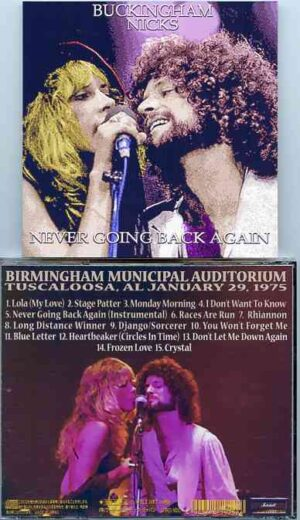 Lindsey Buckingham Fleetwood Mac - Never Going Back Again ( Buckingham - Nicks Live in Tuscaloosa , Alabama , January 29th , 1975 )
