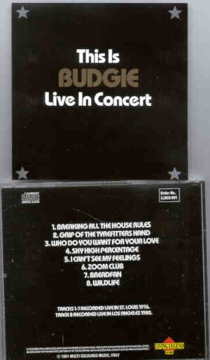 Budgie - Live in Concert ( St Louis , USA , 1976 ) ( Living Legend )