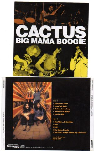 Cactus - Big Mama Boogie ( 2 CD!!!!! set ) ( Live in Bronx , New York , USA , July 5th , 1971 )