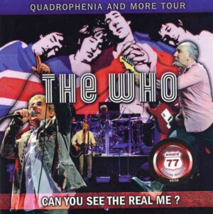 The Who - Can You See The Real Me ? ( 2 CD!!!!!- 1 DVD ) ( Los Angeles January 30th 2013 + Pittsburgh , PA , Nov 11th 2012 )