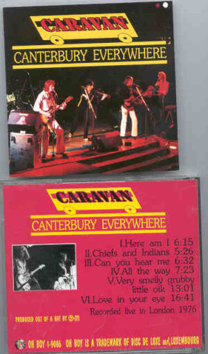 Caravan - Canterbury Everywhere ( Live in London 1976 ) ( Oh Boy )
