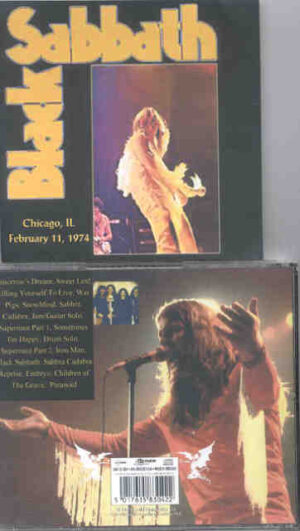 Black Sabbath - Chicago Illinois 1974 ( Live in Chicago , February 11th , 1974 )