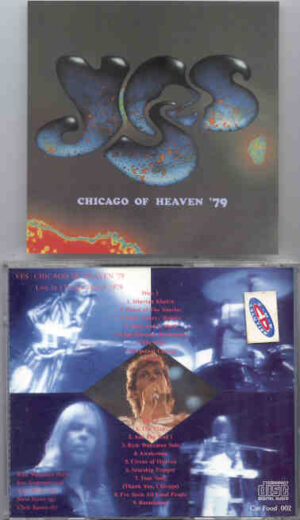 Yes - Chicago Of Heaven '79 ( 2 CD!!!!! set ) ( Chicago , USA , June 4th , 1979 )