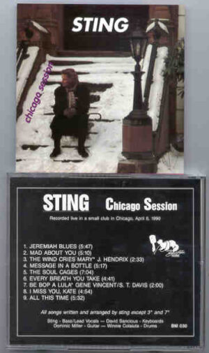 Sting / The Police - Chicago Session ( Live at a Small Club in Chicago , USA , April 8th , 1990 ) ( Beech Marten )
