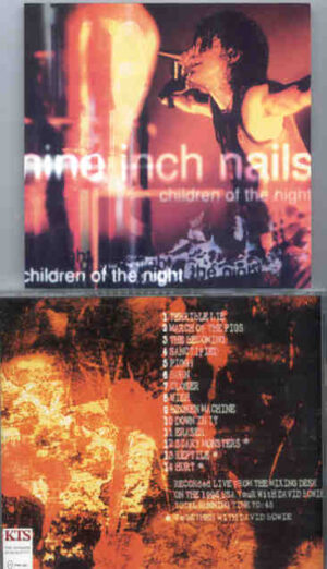 Nine Inch Nails - Children Of The Night ( KTS ) ( Soundboard US Tour 1995 , With David Bowie )