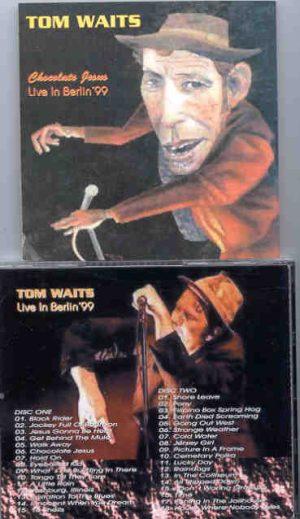 Tom Waits - Chocolate Jesus ( 2 CD!!!!! SET ) ( Live In Berlin 1999 )