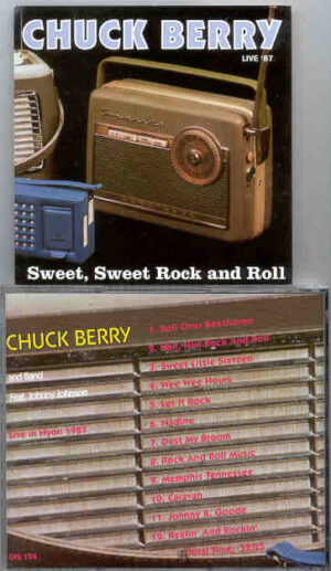 Chuck Berry - Sweet Sweet Rock 'N' Roll ( Live in Nyon , 1987 ) ( Discurios )