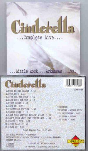 Cinderella - Complete Live ( Little Rock , Arkansas , 1991 ) ( Living Legend )