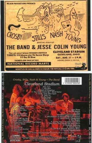 The Band - Cleveland Stadium ( 3 cd set ) ( With Crosby Stills Nash & Young Live at Cleveland , OH , August 31st , 1974 )