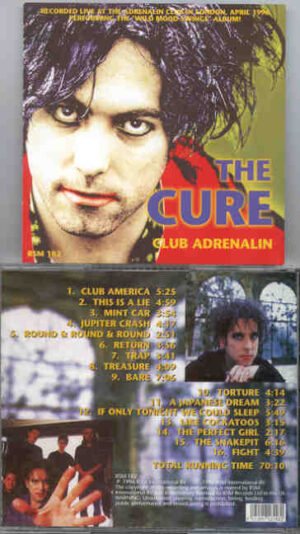 The Cure - Club Adrenalin